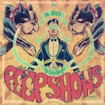 7&#39;&#39; - The PEEPSHOWS
