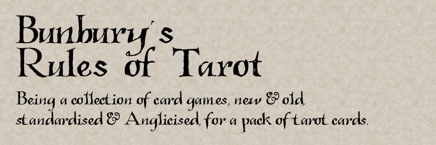 Bunbury's Rules of Tarot