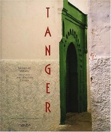 Tanger fortunes et infortunes d une ville wakeup info for Fondation maison du maroc