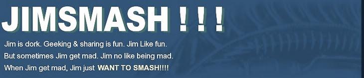JIMSMASH ! ! !