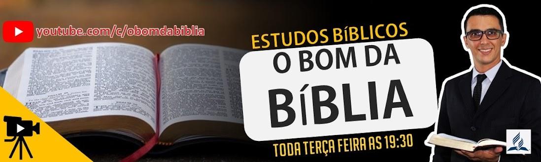 O Bom da Biblia