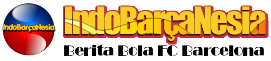 IndoBarçaNesia - Barca News