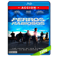 Perros rabiosos (2015) BRRip 720p Audio Dual Latino-Frances