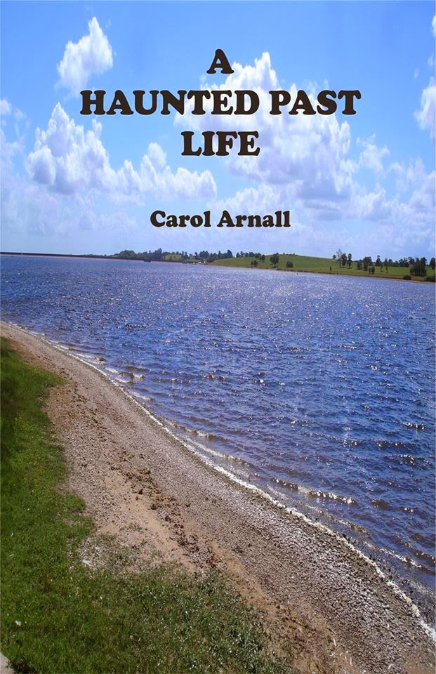 A Haunted Past Life by Carol Arnall