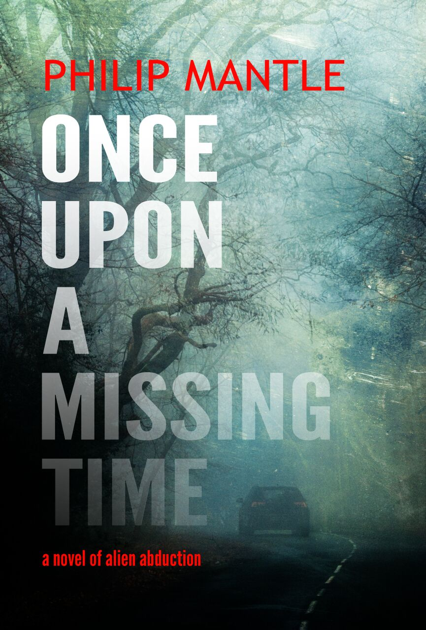 Once Upon a Missing Time - book by Philip Mantle