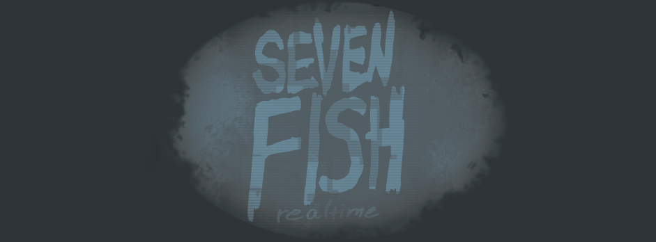 SevenFish realtime