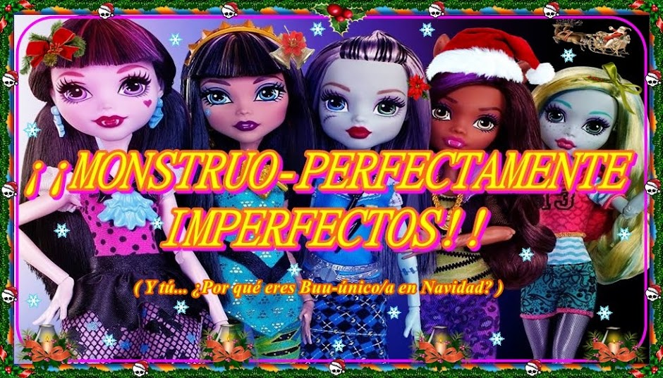 ¡¡ MONSTRUO-PERFECTAMENTE IMPERFECTOS !!
