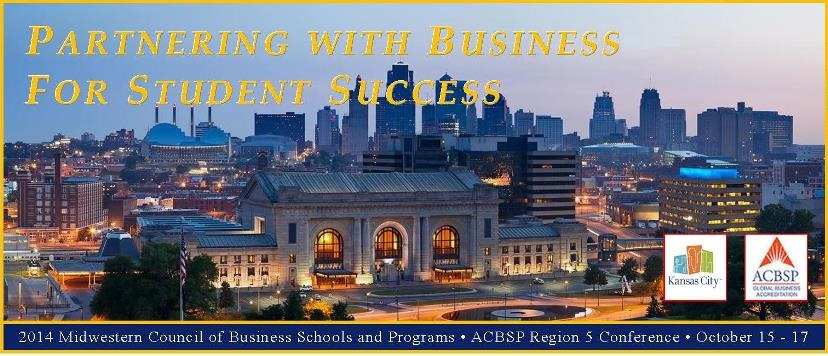 Midwestern Council of Business Schools and Programs ACBSP Region 5    Fall Conference 2014