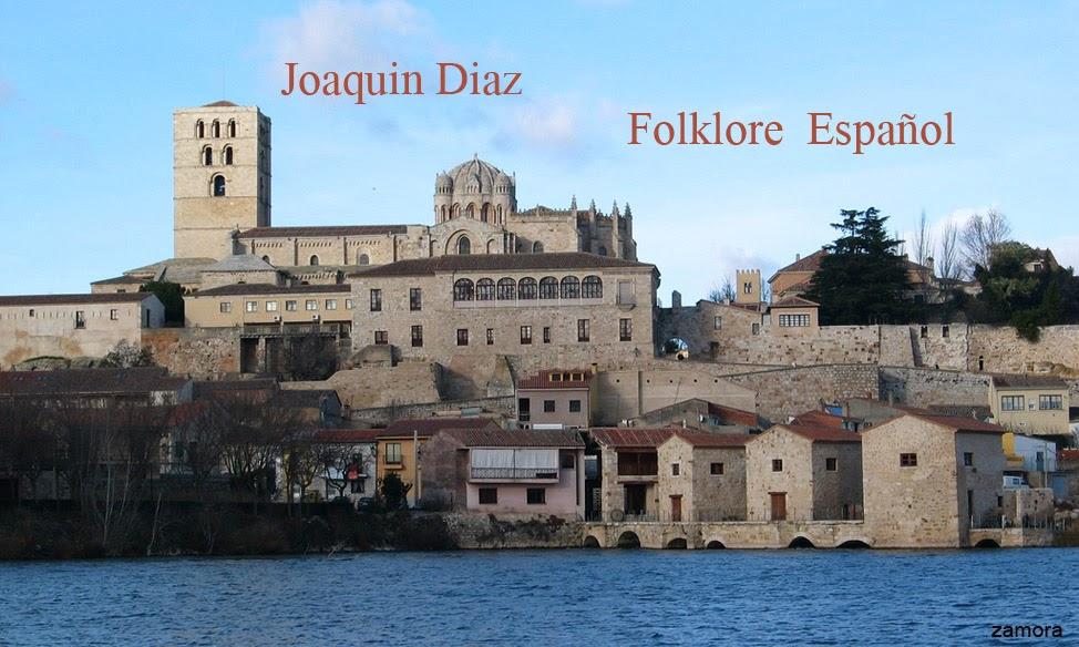 JOAQUIN DIAZ - FOLKLORE DE ESPAÑA