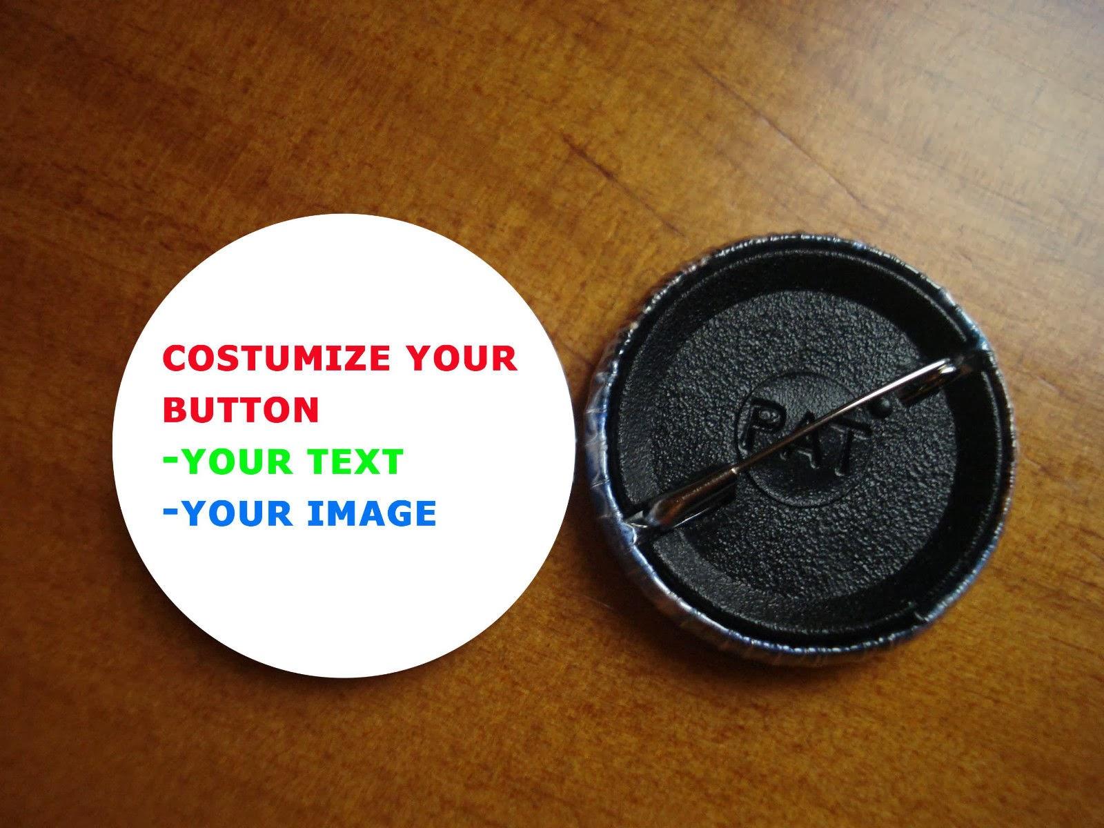 Elige tu propia Chapa/Pin Button