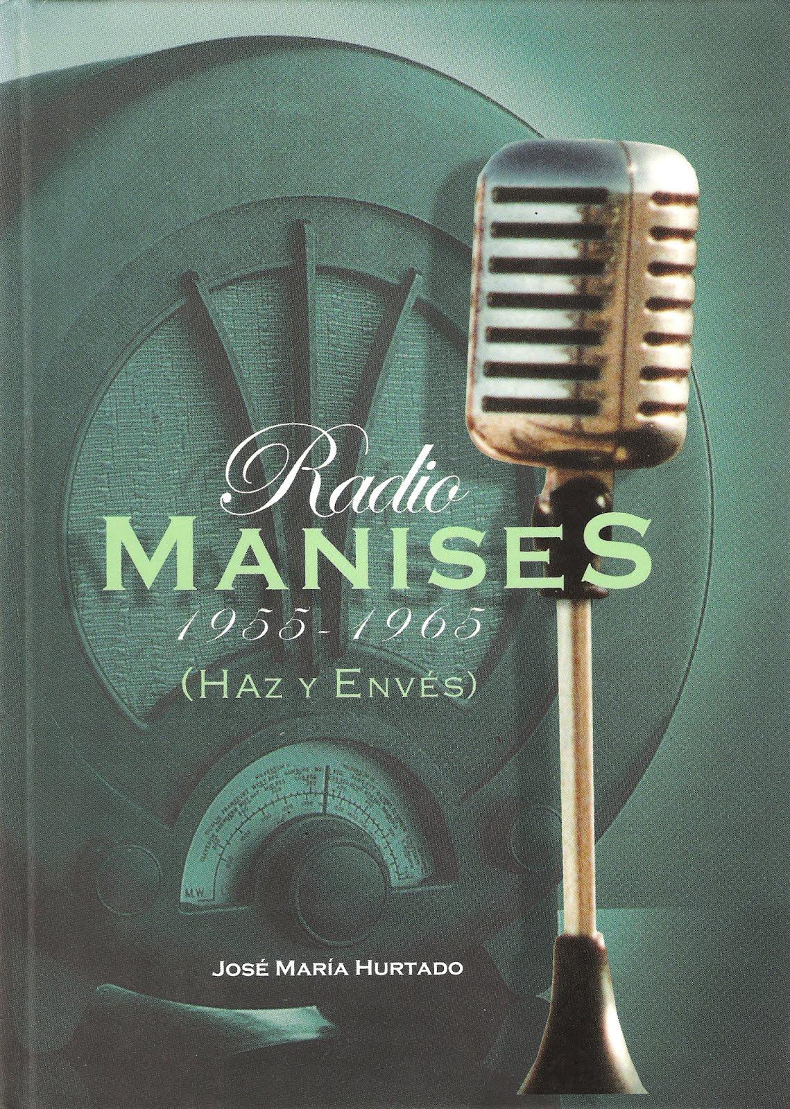 14.06.20 RADIO MANISES DE 1955 A 1965 (10 INOLVIDABLES AÑOS CON LOS MANISEROS)