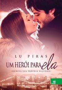 Um herói para ela - Lu Piras