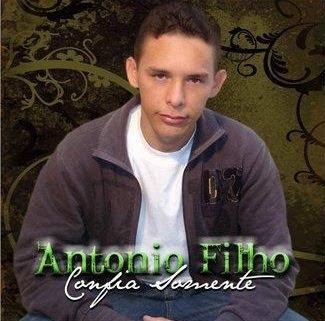 Antônio Filho - Confia Somente - 2010