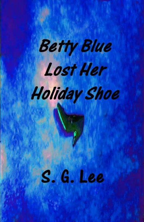 Betty Blue Lost Her Holiday Shoe