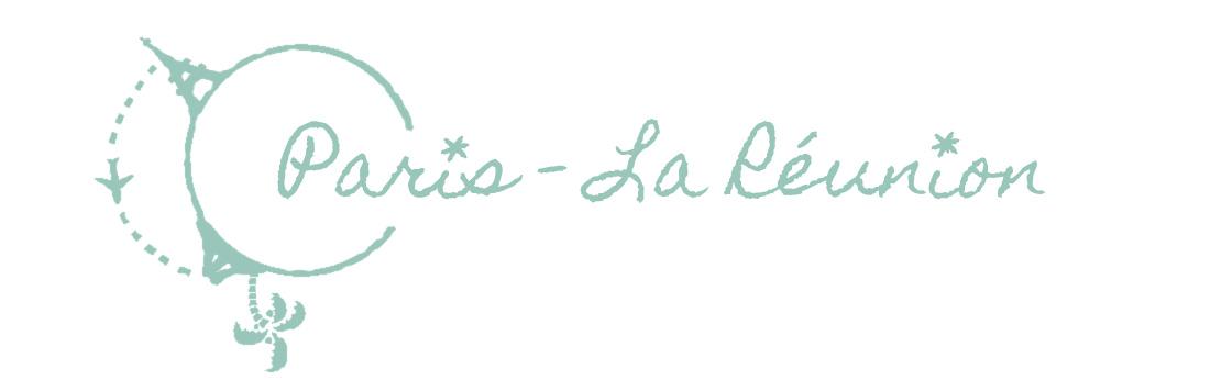 *** Paris - La Réunion ***