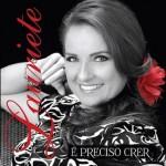 Baixar CD Lauriete – É Preciso Crer (2013) Download