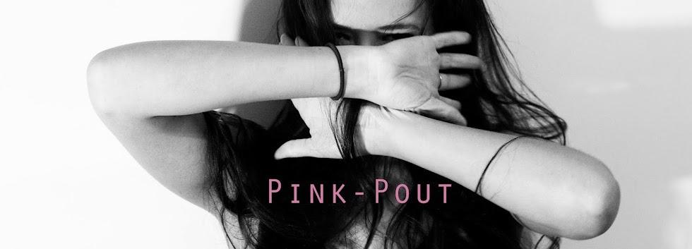 Pink-Pout