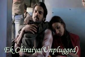 Ek Chiraiya(Unplugged)