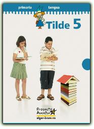 TILDE 5: ACTIVIDADES DIGITALES DE LENGUA DE 5º