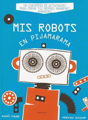 http://www.kalandraka.com/fileadmin/images/books/dossiers/Mis-robots-en-pijamarama-C_01.pdf