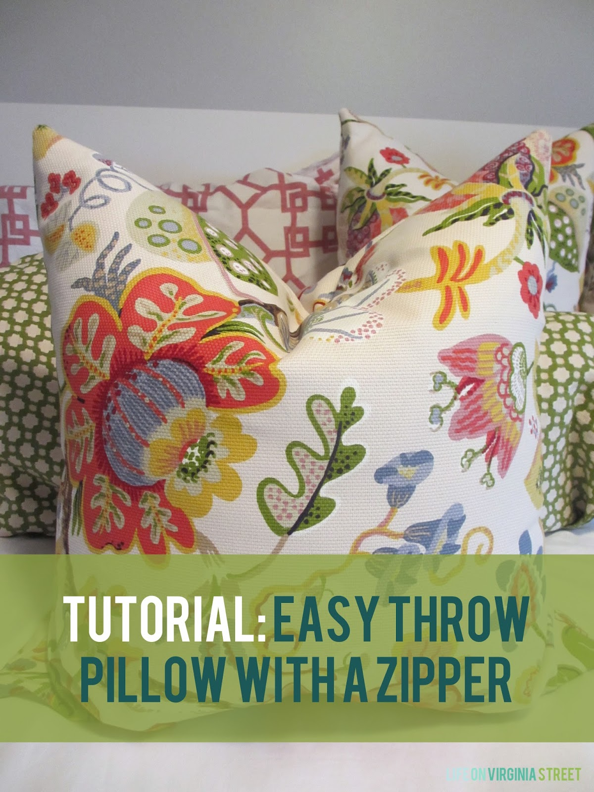 How To Make Throw Pillow With Zipper : Tutorial: Throw Pillow with a Zipper - Life On Virginia Street