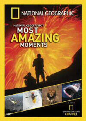National Geographics Most Amazing Moments (2004)