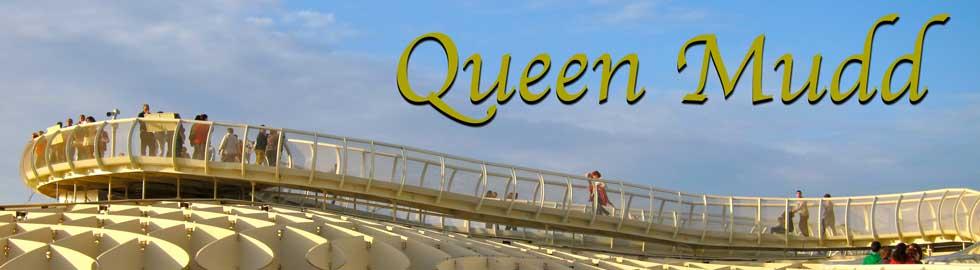 Queen Mudd