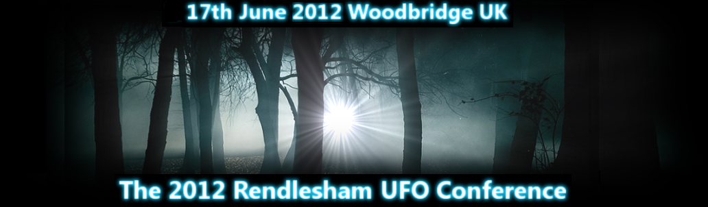 The Rendlesham Conference 2012