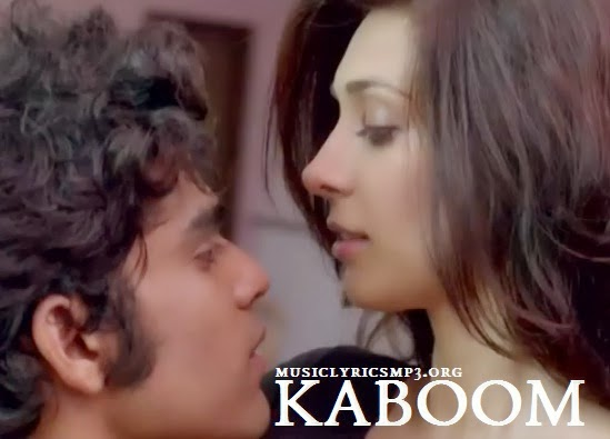 KABOOM LYRICS - ONE BY TWO MOVIE SONGS 2014