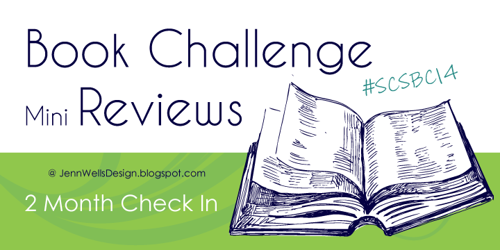 Book Challenge and Mini Reviews 2 Month Check In