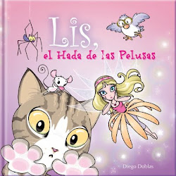 """""""LIS, el Hada de las Pelusas"""" Escrito e Ilustrado por Diego Doblas"""