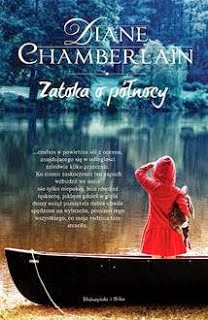 http://shczooreczek.blogspot.com/2013/08/zatoka-o-ponocy-diane-chamberlain.html?q=chamberlain