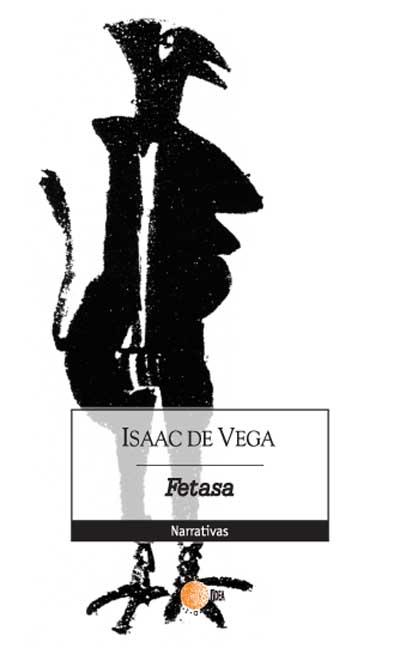 Fetasa - Isaac de Vega