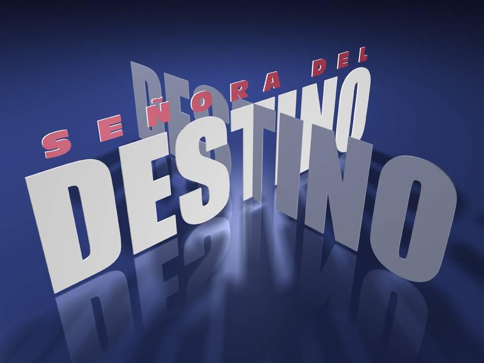 telenovela senora destino: