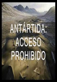La Tierra Hueca: Antartida Acceso Prohibido – DVDRIP LATINO