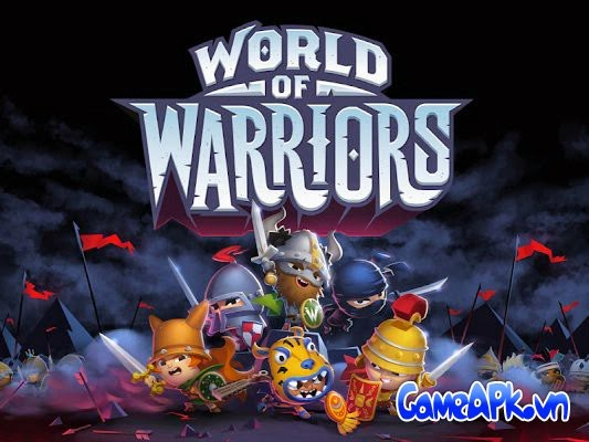 World of Warriors v1.0.0 hack full tiền cho Android