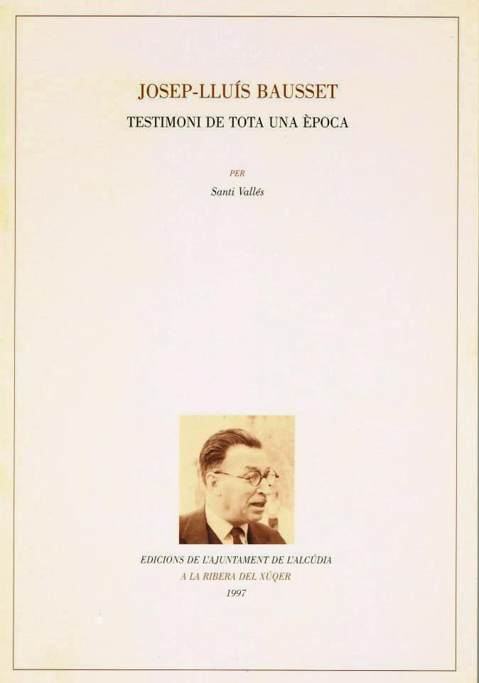 """Josep Lluís Bausset, testimoni de tota d'una època"""
