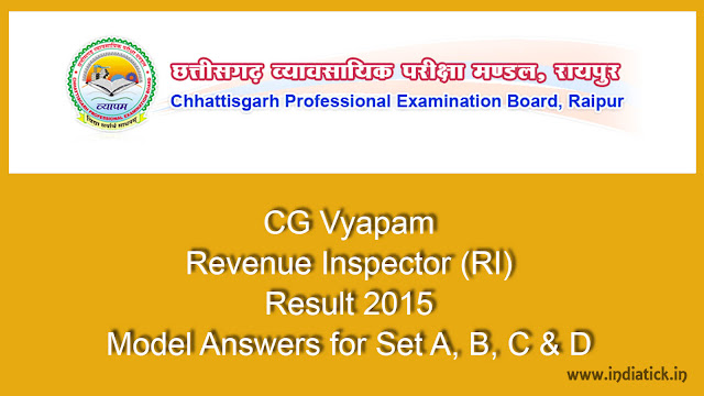 CG Vyapam Revenue Inspector (RI) Result 2015 to be announced at cgvyapam.choice.gov.in Download Merit List / Cut Off Mark PDF Link