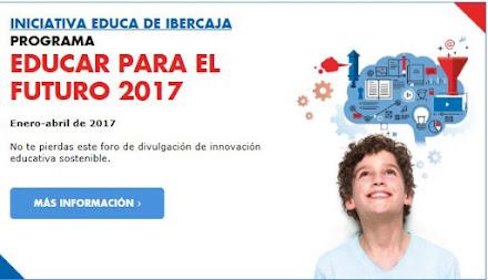 Programa en Zaragoza: Educar para el futuro 2017.