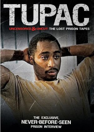 Tupac Uncensored and Uncut The Lost Prison Tapes (2011)