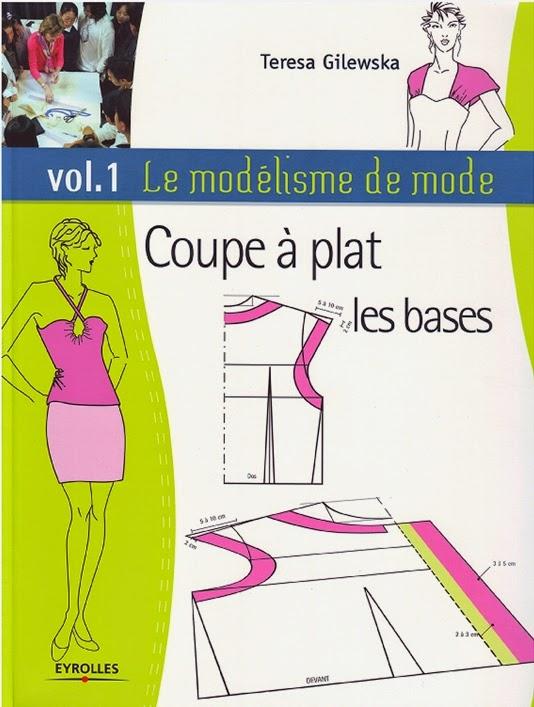 http://www.amazon.fr/mod%C3%A9lisme-mode-Coupe-plat-bases/dp/2212122764/ref=sr_1_4/279-1869393-2134001?ie=UTF8&qid=1418670320&sr=8-4&keywords=la+coupe+%C3%A0+plat