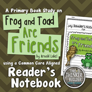 https://www.teacherspayteachers.com/Product/Frog-and-Toad-Are-Friends-A-Book-Study-804776