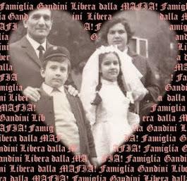 Famiglia Gandini LIBERA dalla MAFIA!