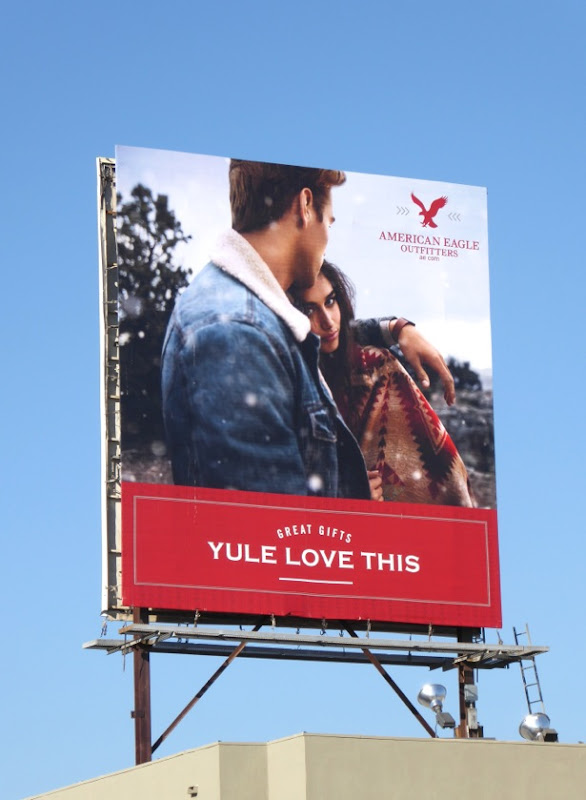 Yule love this American Eagle Outfitters billboard