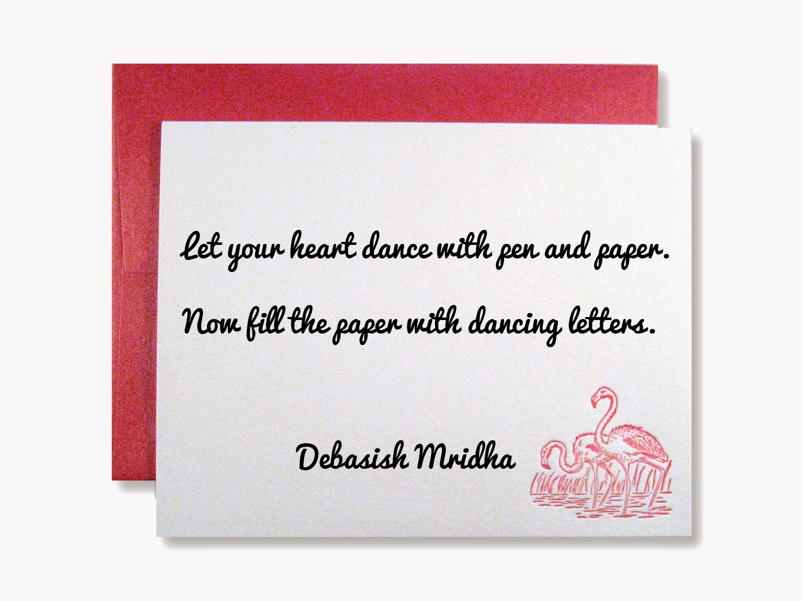 Let your heart dance with pen and paper. Now fill the paper with dancing letters. Debasish Mridha