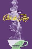 """Chá de Tília"" de Maria Luz"