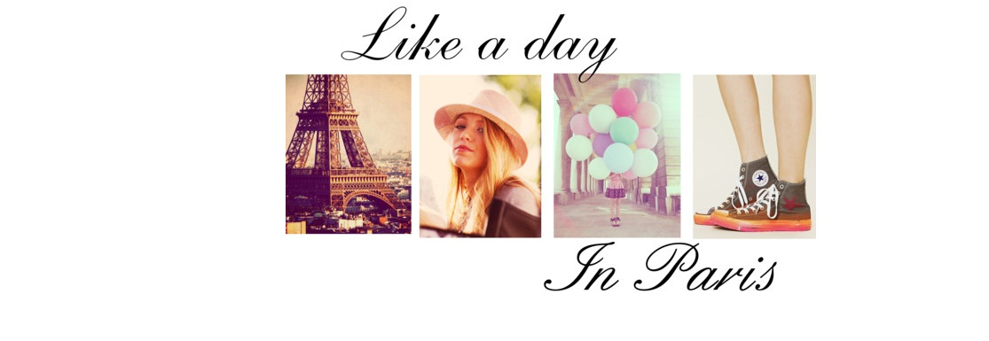 Like a day in Paris!
