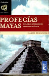 Profecas mayas: Increbles revelaciones para nuestra poca.