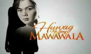 Huwag Ka Lang Mawawala August 23, 2013