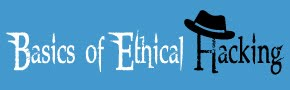 Basics of Ethical Hacking | Tutorials, Tips and Tricks
